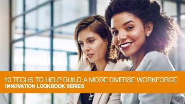 10 technologies to help build a more diverse workforce