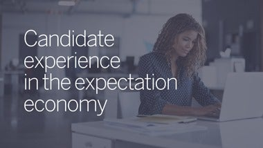 Candidate Experience in the Expectation Economy whitepaper